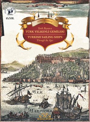 Tarih Boyunca Türk Yelkenli Gemileri