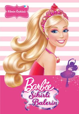 Barbie Sihirli Balerin-Filmin Öyküsü