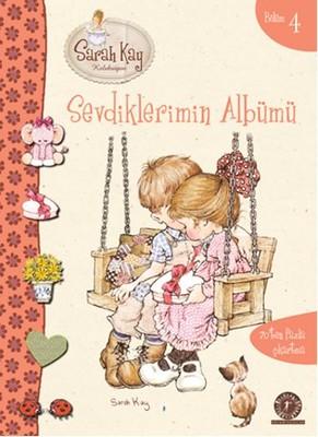 Sevdiklerimin Albümü - Sarah Kay Koleksiyon