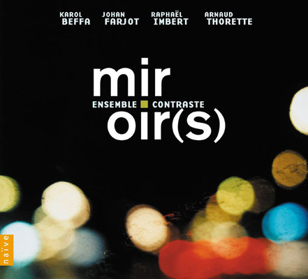 Ensemble Contraste - Miroir(s)
