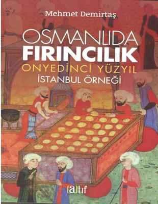 Osmanlıda Fırıncılık