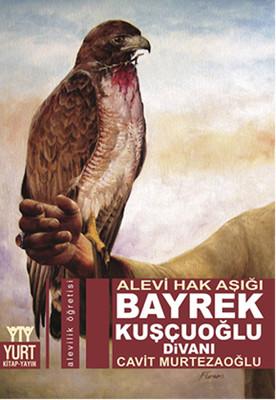 Bayrek Kuşçuoğlu Divanı