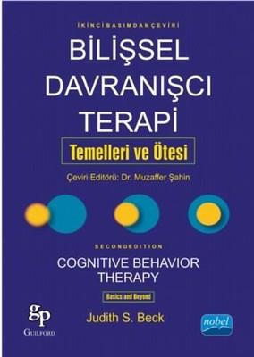 Bilişsel Davranışçı Terapi: Temelleri ve Ötesi