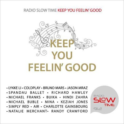 Radio Slow Time - Keep You Feelin' Good