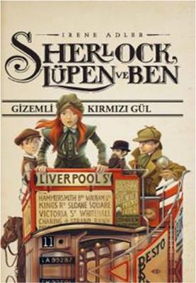 Sherlock, Lüpen ve Ben 3 - Gizemli Kırmızı Gül