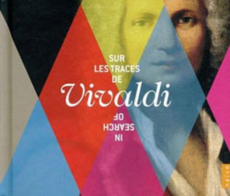 Vivaldi: In Search Of Vivaldi