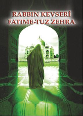 Rabbin Kevseri Fatime-Tuz Zehra