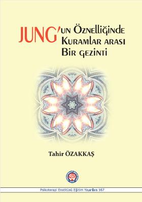 Jung'un Öznelliğinde Kuramlar Arası Bir Gezinti