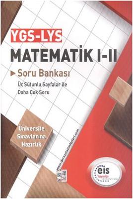 EİS YGS LYS Matematik I-II Soru Bankası