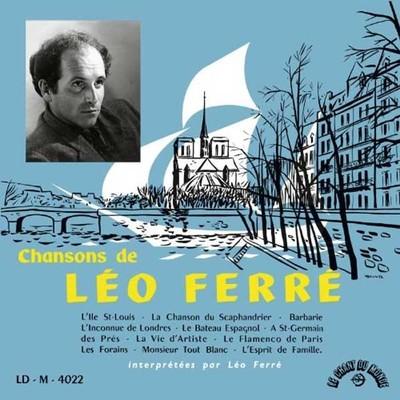 Chansons De Leo Ferre