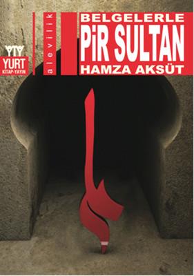 Belgelerle - Pir Sultan