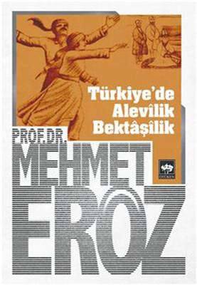 Türkiye'de Alevilik Bektaşîlik
