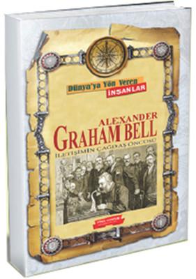 Alexander Graham Bell İletişimin Çağdaş Öncüsü