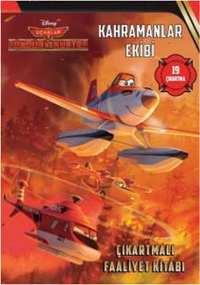 Disney Uçaklar 2 - Kahramanlar Ekibi Çıkartmalı Faaliyet Kitabı