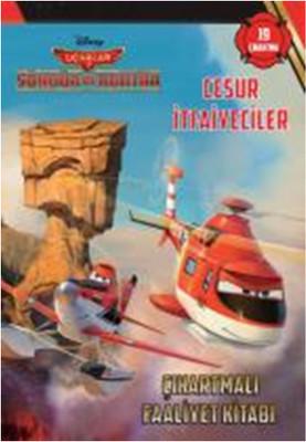 Disney Uçaklar 2 Cesur İtfaiyeciler Çıkartlamalı Faaliyet Kitabı