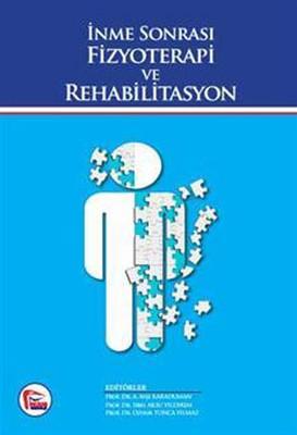 İnme Sonrası Fizyoterapi ve Rehabilitasyon
