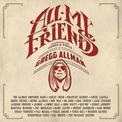All My Friends: Celebrating The Songs -  Voice Of Gregg Allman [2Cd+Bluray Deluxe Limited Edition]
