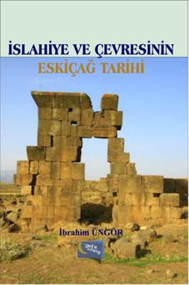 İslahiye ve Çevresinin Eskiçağ Tarihi