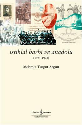 İstiklal Harbi ve Anadolu