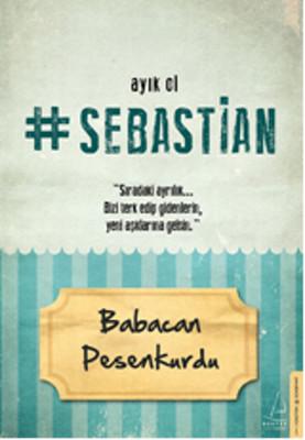 Ayık Ol Sebastian