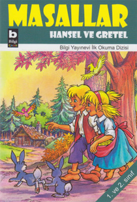 Masallar - Hansel ve Gretel