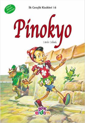 İlk Gençlik Klasikleri - Pinokyo