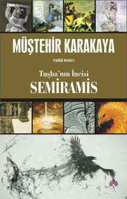 Tuşba'nın İncisi Semiramis