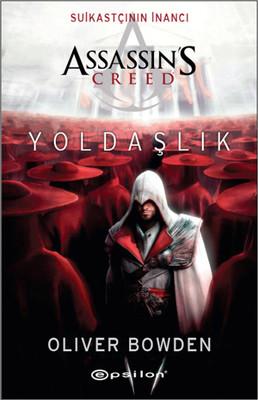 Suikastçının İnancı Assassin's Creed Yoldaşlık