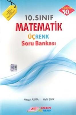 Esen 10. Sınıf Matematik Üç Renk Soru Bankası