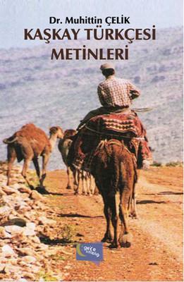 Kaşkay Türkçesi Metinleri
