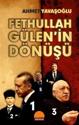 Fethullah Gülen'in Dönüşü