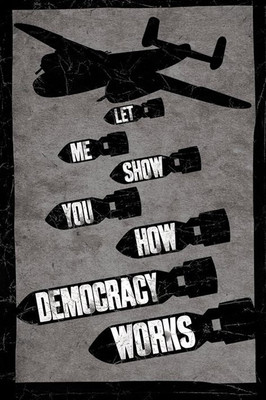 Pyramid International Maxi Poster - Let Me Show You How Democracy