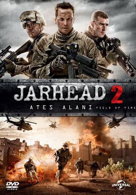 Jarhead 2:Field of Fire - Jarhead 2 Ates Alani (SERI 2)