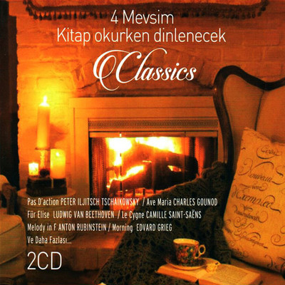 4 Mevsim Kitap Okurken Dinlenecek Klasikler