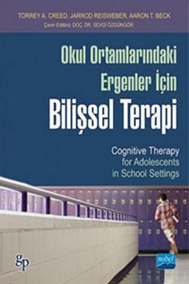 Okul Ortamlarındaki Ergenler İçin Bilişsel Terapi