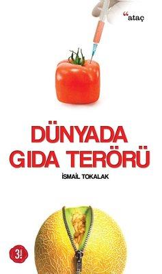 Dünyada Gıda Terörü