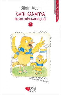 Sarı Kanarya Renklerin Kardeşliği 3