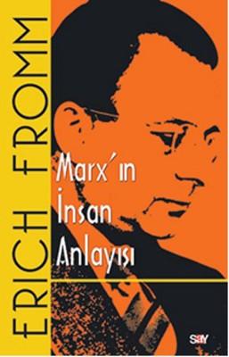 Marx'ın İnsan Anlayışı