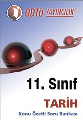 ODTÜ Yayınları Lise 11.Sınıf Tarih Konu Özetli Soru Bankası