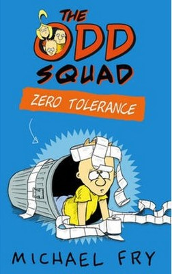 The Odd Squad: Zero Tolerance (Odd Squad 2)