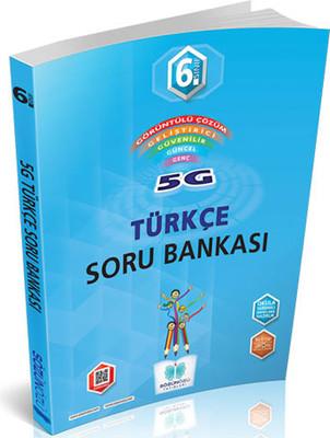 Sözün Özü 6. Sınıf 5G Türkçe Soru Bankası