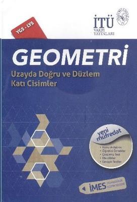 İTÜ YGS LYS 12. Sınıf Geometri Uzayda Doğru ve Düzlem Katı Cisimler