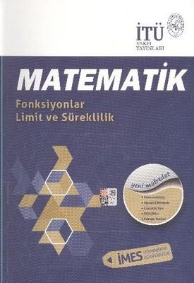 İTÜ LYS Matematik Fonksiyonlar Limit ve Süreklilik