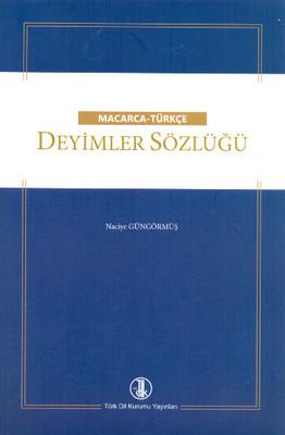 Macarca - Türkçe Deyimler Sözlüğü