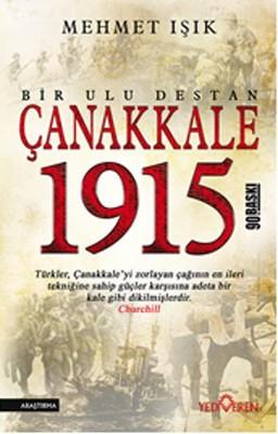 Çanakkale 1915  Bir Ulu Destan