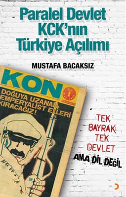 Paralel Devlet KCK'nın Türkiye Açılımı