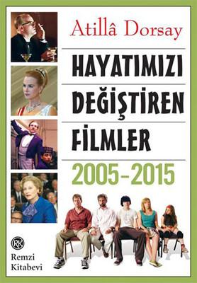 Hayatımızı Değiştiren Filmler 2005-2015