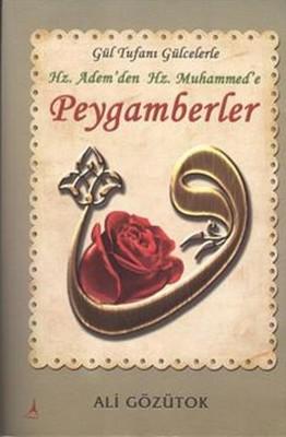 Hz.Adem'den Hz.Muhammed'e Peygamberler