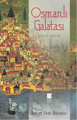Osmanlı Galatası 1453 - 1600