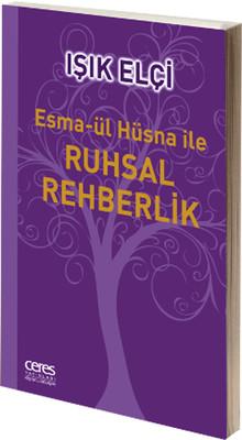 Esma-ül Hüsna ile Ruhsal Rehberlik